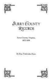 Surry County Records, Surry County, Virginia, 1652-1684