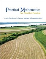 Practical Mathematics for Precision Farming PDF