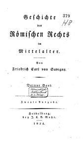 Geschichte des römischen Rechts im Mittelalter: Band 3