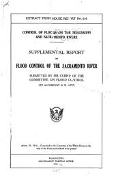 Control of Floods on the Mississippi and Sacramento Rivers ...: Report [To Accompany H. R. 14777].
