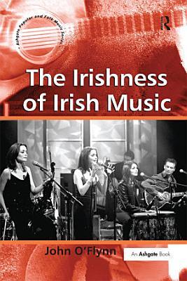 The Irishness of Irish Music PDF