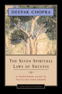 The Seven Spiritual Laws of Success   One Hour of Wisdom Book
