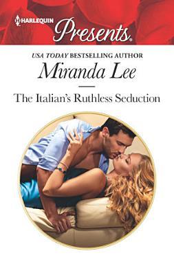 The Italian s Ruthless Seduction