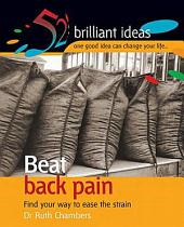 Beat back pain: Find your way to ease the strain