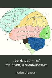 Functions of the Brain: A Popular Essay