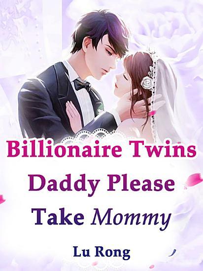 Billionaire Twins  Daddy  Please Take Mommy PDF