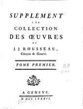 Collection complète des oeuvres (avec deux suppléments)