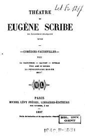 Théâtre de Eugène Scribe: Volumes17à18