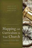 Mapping Out Curriculum in Your Church PDF