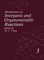 Mechanisms of Inorganic and Organometallic Reactions: Volume 3