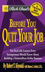 Rich Dad S Before You Quit Your Job Book PDF