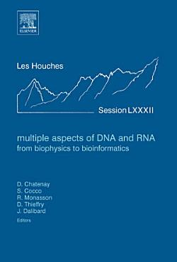 Multiple Aspects of DNA and RNA  from Biophysics to Bioinformatics PDF