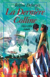 La Dernière Colline: (1950-1954)