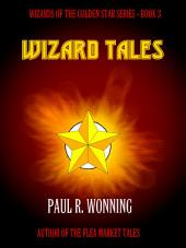Wizard Tales: Wizard Peril in the Six Kingdoms