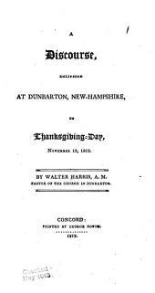 Rev. Mr. Harris's Thanksgiving Discourse, November 12, 1812