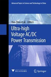 Ultra high Voltage AC DC Power Transmission