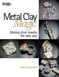 Metal Clay Magic Book PDF