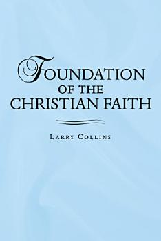 Foundation of the Christian Faith PDF