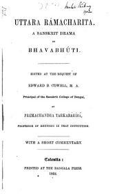 Uttara Rámacharita: a Sanskrit drama