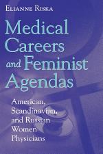 Medical Careers and Feminist Agendas