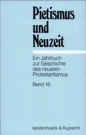 Pietismus Und Neuzeit: Bände 16-1991