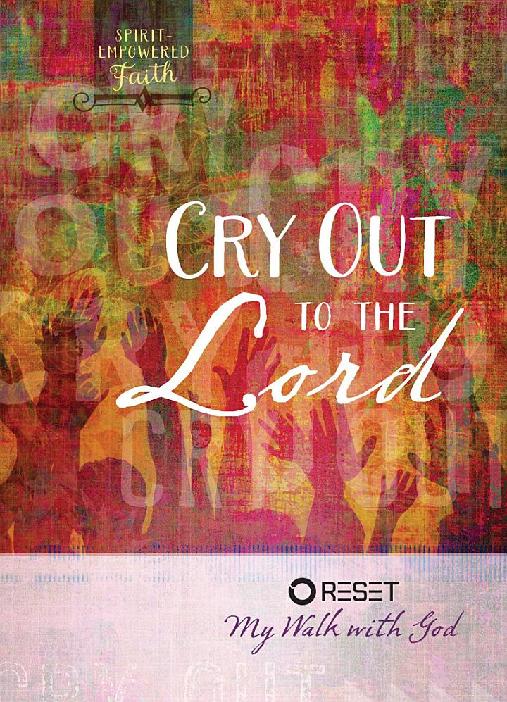 Cry Out to the Lord