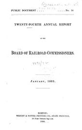 Annual Report of the Board of Railroad Commissioners: Volume 24