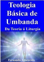 Teologia Básica De Umbanda