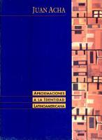 Aproximaciones A La Identidad Latinoamericana PDF
