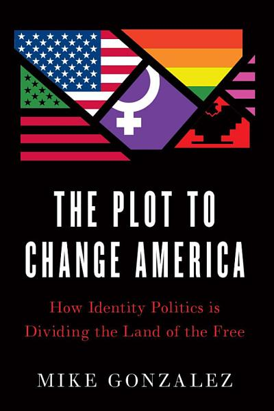 Download The Plot to Change America Book