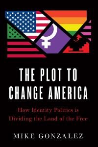 The Plot to Change America Book