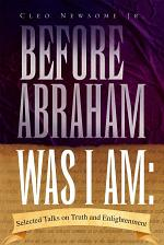 Before Abraham Was I Am: