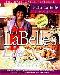 Patti Labelle s Lite Cuisine Book
