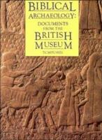 Biblical Archaeology  Documents for the British Museum PDF