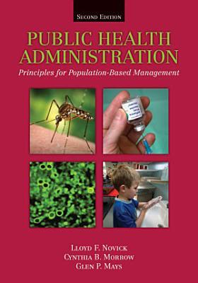 Public Health Administration  Principles for Population Based Management