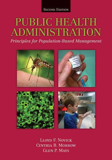 Public Health Administration  Principles for Population Based Management PDF