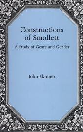 Constructions of Smollett: A Study of Genre and Gender