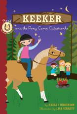 Keeker and the Pony Camp Catastrophe PDF