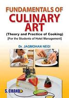 Fundamentals of Culinary Art  Theory and Practice of Cooking  PDF