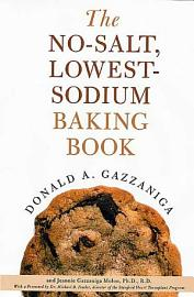 The No Salt  Lowest Sodium Baking Book