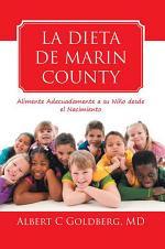 La Dieta De Marin County