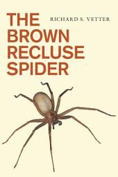 The Brown Recluse Spider