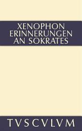 Erinnerungen an Sokrates: Griechisch-deutsch, Ausgabe 4