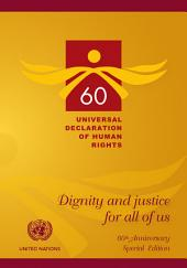 Universal Declaration of Human Rights: Dignity and Justice for All of Us: 60th Anniversary Special Edition 1948-2008 Edition (booklet)