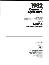 1982 census of agriculture: Geographic area series. Maine, state and county data