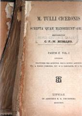 M. Tulli Ciceronis scripta quae manserunt omnia: Volume 1, Part 2