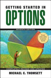 Getting Started in Options: Edition 7