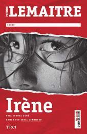Irène: Roman din seria Verhœven