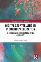 Digital Storytelling in Indigenous Education PDF