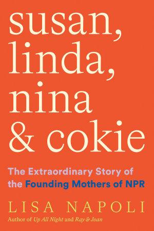 Susan  Linda  Nina   Cokie
